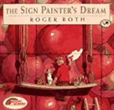 The Sign Painter's Dream: (Reading Rainbow Book)