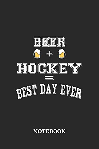 BEER + HOCKEY = Best Day Ever Notebook: 6x9 inches - 110 graph paper, quad ruled, squared, grid paper pages • Greatest Alcohol drinking Journal for ... and drunk thoughts • Gift, Present Idea