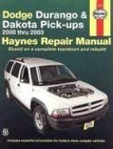 Haynes Dodge Durango and Dakota Pick-Ups(2000-2003)Repair Manual (Haynes Repair Manual)