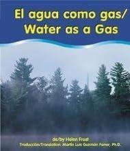 El Agua Como Gas/Water As A Gas