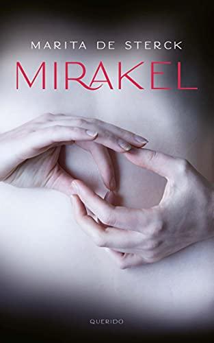 Mirakel (Dutch Edition)