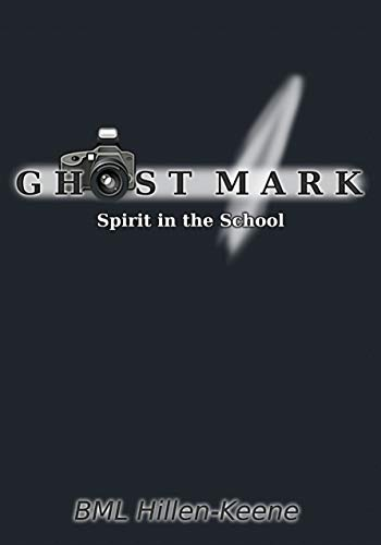 Ghost Mark: Spirit in the School