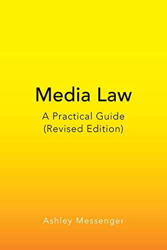 Compare Textbook Prices for Media Law: A Practical Guide Revised Edition Peter Lang Media and Communication Illustrated Edition ISBN 9781433167980 by Messenger, Ashley