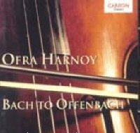 Bach To Offenbach - Ofra Harnoy by Ofra Harnoy