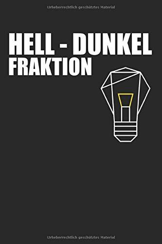 Notizbuch Veranstaltungstechniker: Hell Dunkel Fraktion | Geschenk für Lichttechniker