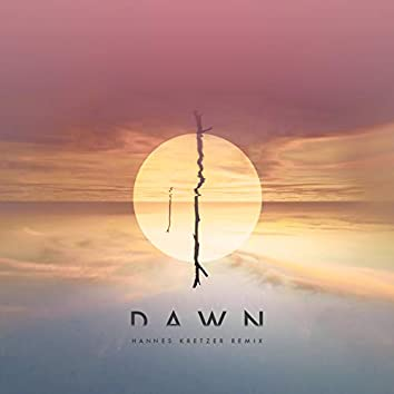 Dawn (Hannes Kretzer Remix)