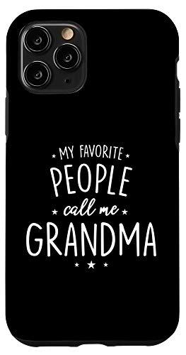 grandma phone cases iPhone 11 Pro Grandma Phone Case: My Favorite People Call Me Case