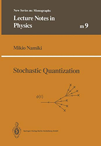 Stochastic Quantization (Lecture Notes in Physics Monographs, 9)