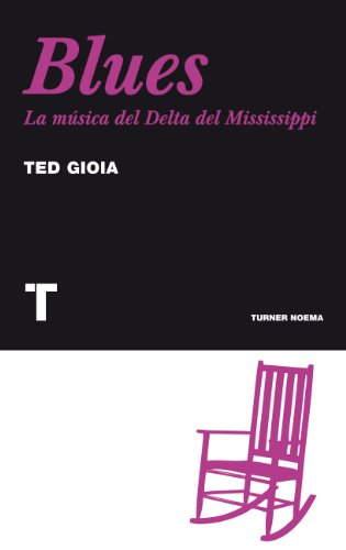 Blues: La música del Delta del Mississippi (Noema)