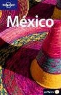 México 2 (Guías de País Lonely Planet)