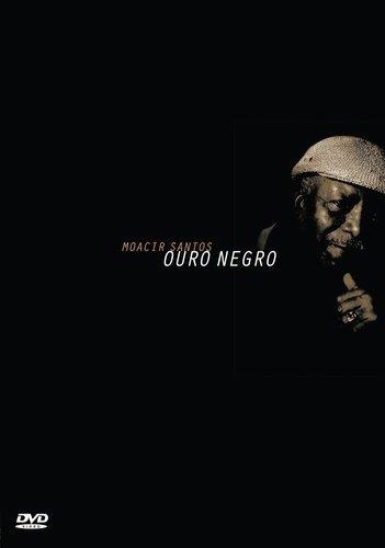 Moacir Santos - Moacir Santos - Ouro Negro - [DVD]