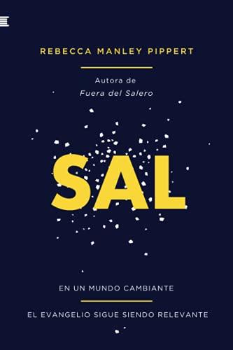 Sal: En un mundo cambiante, el evangelio sigue sendo relevante (GBU Conecta) (Spanish Edition)