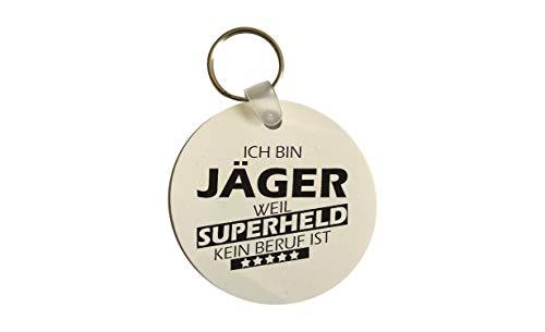 Schlüsselanhänger rund, Ich Bin Jäger Weil Superheld kein Beruf ist