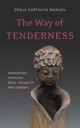 Awakening through Race, Sexuality, and Gender The Way of Tenderness (Paperback) - Common