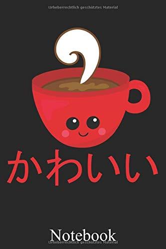 Notebook - Kawaii Kaffee, Notizheft, Schreibheft, Tagebuch (Taschenbuch ca. DIN A 5 Format Liniert) von JOHN ROMEO: Niedliches Kawaii Kaffee Notizheft ... für Frauen und Männer – Von JOHN ROMEO