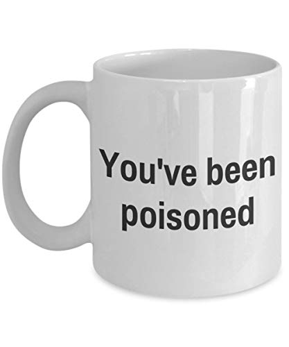 Halloween Mug - You've Been Poisoned - Funny Te Tea Coffee Cup Novelty Gift Idea for