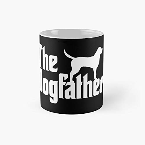 The Dogfather Classic Mug - 11 Ounce For Coffee, Tea, Chocolate Or Latte.