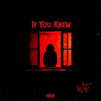 IF YOU KNEW