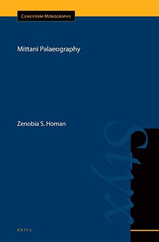 Mittani Palaeography (Cuneiform Monographs)