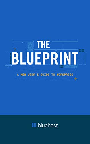 The Blueprint: Build Your WordPress Website