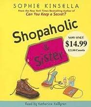 Shopaholic & Sister Publisher: Random House Audio Price-less; Abridged edition