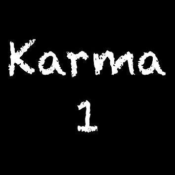 Karma, Pt. 1