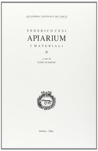 Apiarium. 2. I Materiali.