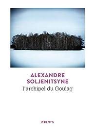 L'Archipel du Goulag par Alexandre Soljenitsyne