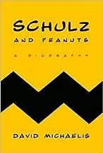 Schulz and Peanuts Publisher: Harper; Reprint edition