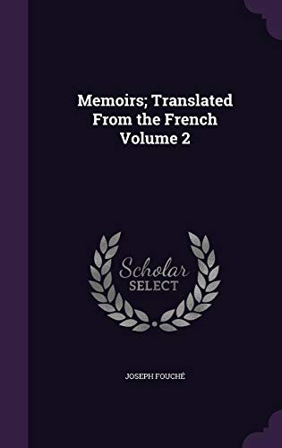 Memoirs; Translated from the French Volume 2