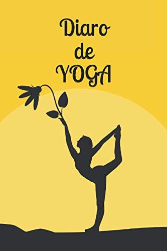 Diaro de YOGA: Libro de calificaciones, libro de calificaciones, diario de entrenamiento o diario personal. Regalo ideal para practicante de YOGA. 100 páginas en formato 15 x 22 cm.