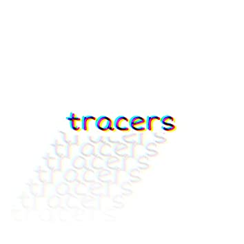 Tracers (acoustic) (Acoustic)