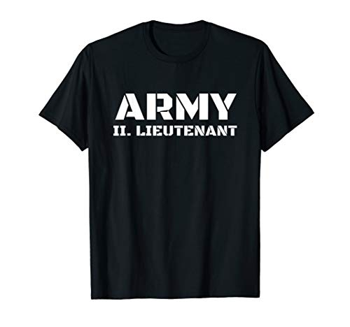 Army 2. Lieutenant - Bundeswehr, Armee, Uniform, Soldat T-Shirt