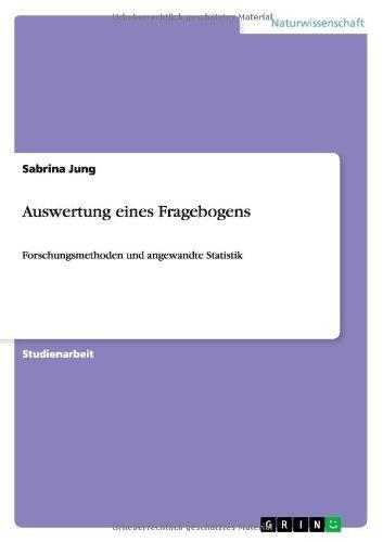 Auswertung eines Fragebogens (German Edition) by Sabrina Jung(2012-11-19)