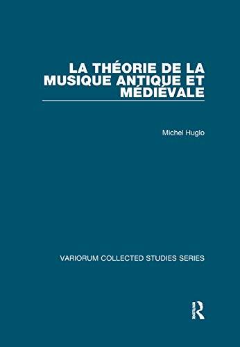 La théorie de la musique antique et médiévale