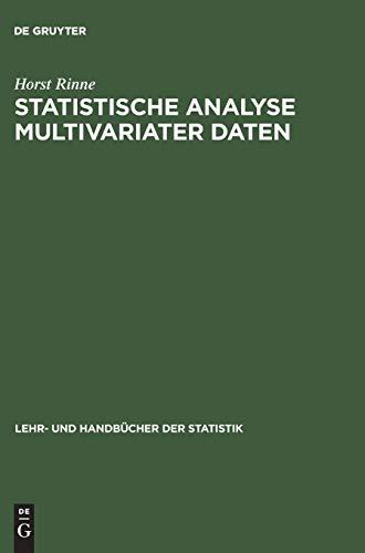 Statistische Analyse multivariater Daten: Einführung (Lehr- und Handbücher der Statistik)