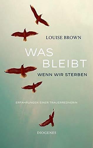 Buchseite und Rezensionen zu 'Was bleibt, wenn wir sterben' von Louise Brown