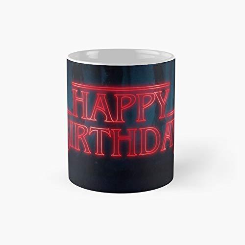 Stranger Things - Happy Birthday Classic Mug Best Gift Funny Coffee Mugs 11 Oz