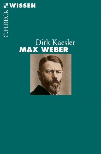 Max Weber (Beck'sche Reihe 2726)