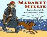 Madeket Millie by Frances Ward Weller (1997-03-17)