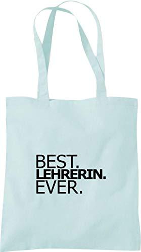 Shirtinstyle Bolsa de Tela, Algodón Best Lehrerin Ever, Gracias Kita Guardería Escuela Hort - Pastelblue, 38 cm x 42 cm