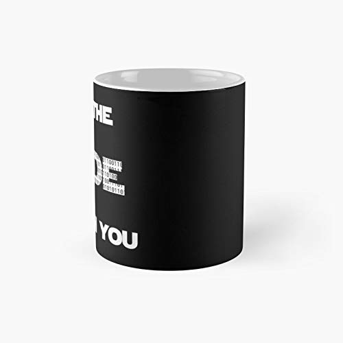 May The Code Be With You Classic Mug - Unique Gift Ideas For Her From Daughter Or Son Cool Novelty Cups 11 Oz.