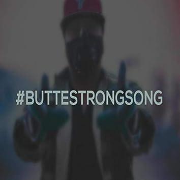 #Buttestrongsong