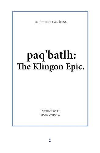 Paq'batlh: The Klingon Epic
