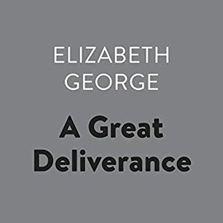 A Great Deliverance     Inspector Lynley, Book 1              Written by:                                                                                                                                 Elizabeth George                               Narrated by:                                                                                                                                 Donada Peters                      Length: 11 hrs and 2 mins     8 ratings     Overall 4.8