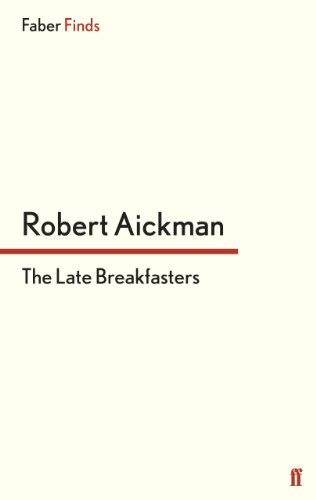 The Late Breakfasters (Faber Finds) (English Edition)