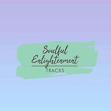 Soulful Enlightenment Tracks