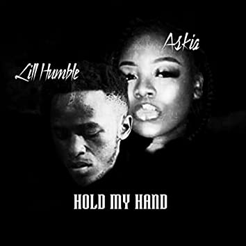 Hold My Hand (feat. Askia)