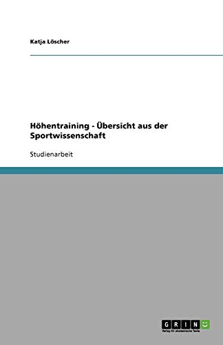 Höhentraining und Leistungssport: Übersicht aus der Sportwissenschaft