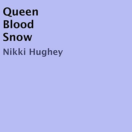 Queen Blood Snow audiobook cover art